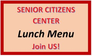 Sr Citizens Center Menu